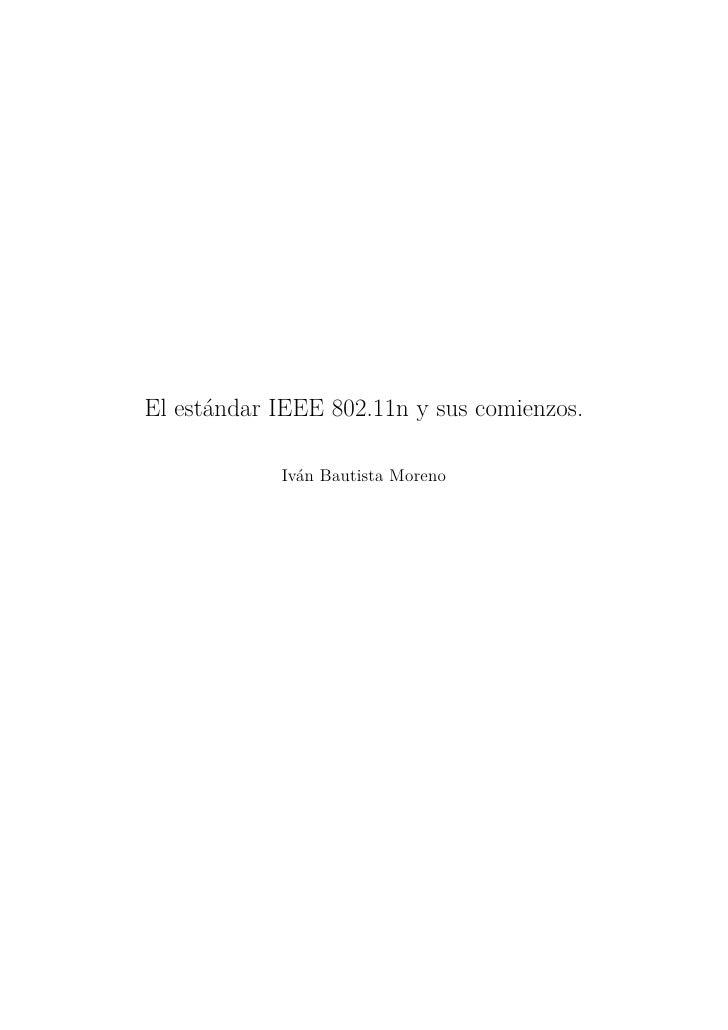 El estándar IEEE 802.11n y sus comienzos.            Iván Bautista Moreno