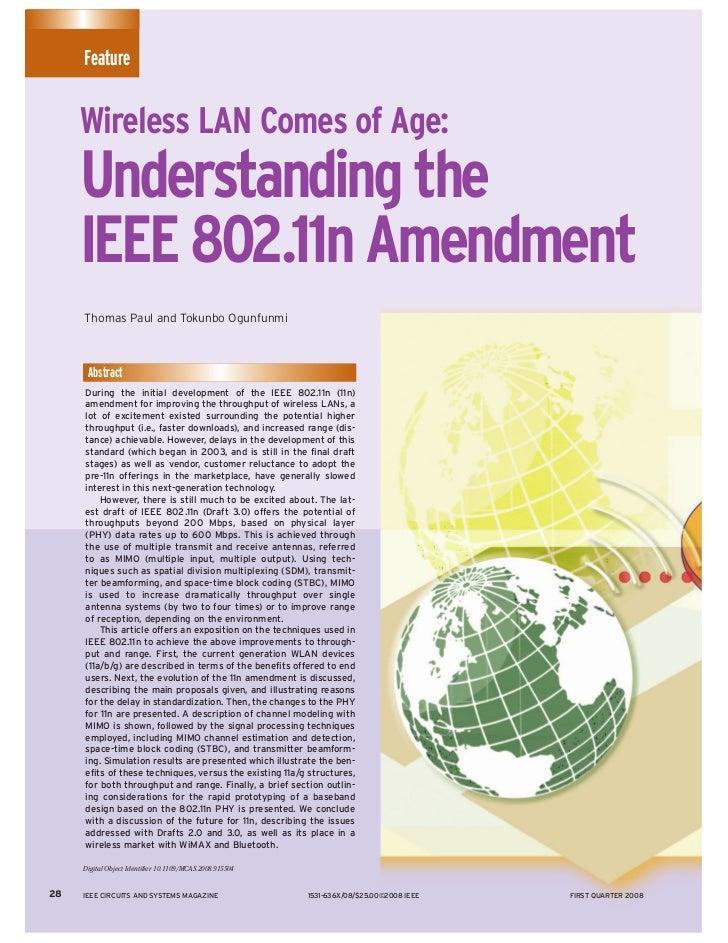 Feature     Wireless LAN Comes of Age:     Understanding the     IEEE 802.11n Amendment     Thomas Paul and Tokunbo Ogunfu...