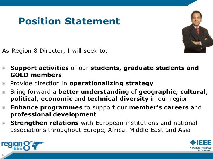 Position StatementAs Region 8 Director, I will seek to:    Support activities of our students, graduate students and    GO...