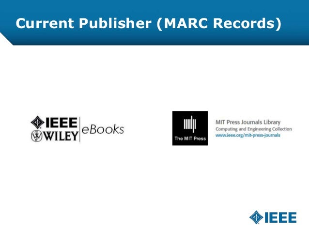 Current Publisher (MARC Records)