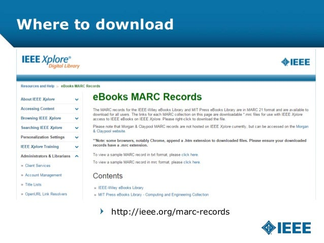 Where to download http://ieee.org/marc-records