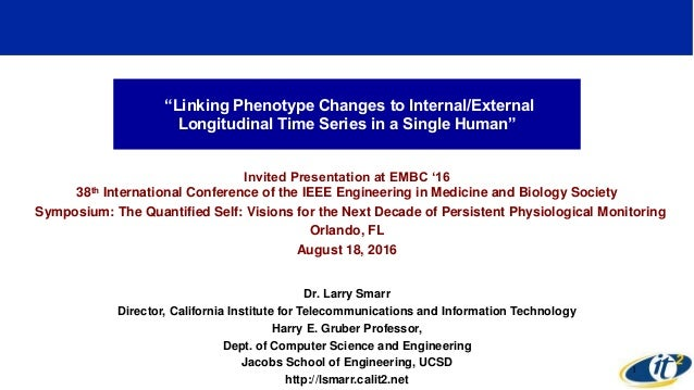 """Linking Phenotype Changes to Internal/External Longitudinal Time Series in a Single Human"" Invited Presentation at EMBC '..."