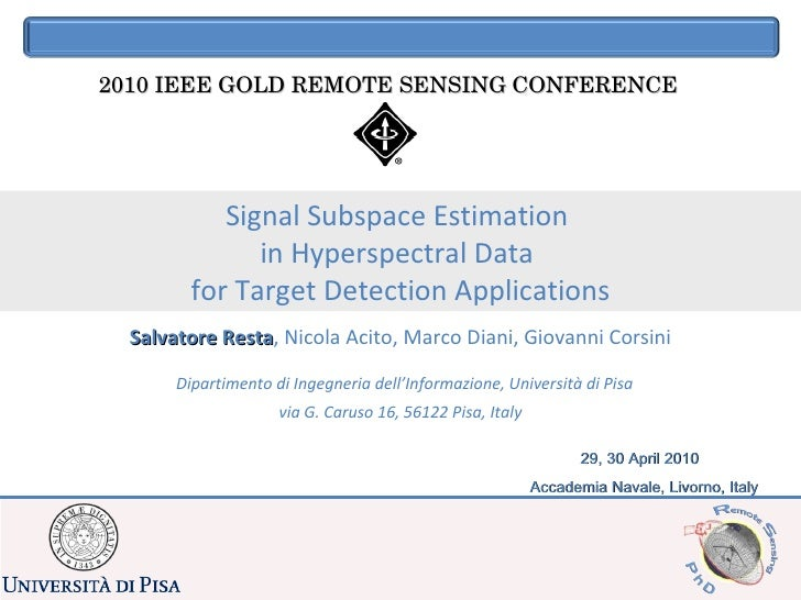 Signal Subspace Estimation  in Hyperspectral Data  for Target Detection Applications 2010 IEEE GOLD REMOTE SENSING CONFERE...
