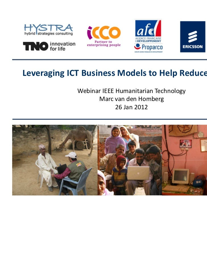 Leveraging ICT Business Models to Help Reduce Poverty             Webinar IEEE Humanitarian Technology                   M...