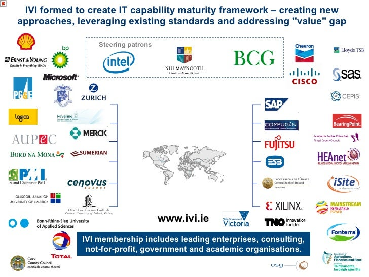 IVI formed to create IT capability maturity framework – creating newapproaches, leveraging existing standards and addressi...