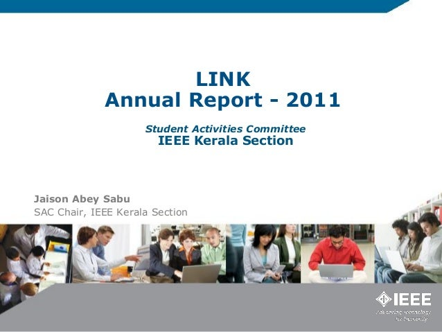 LINK             Annual Report - 2011                     Student Activities Committee                        IEEE Kerala ...