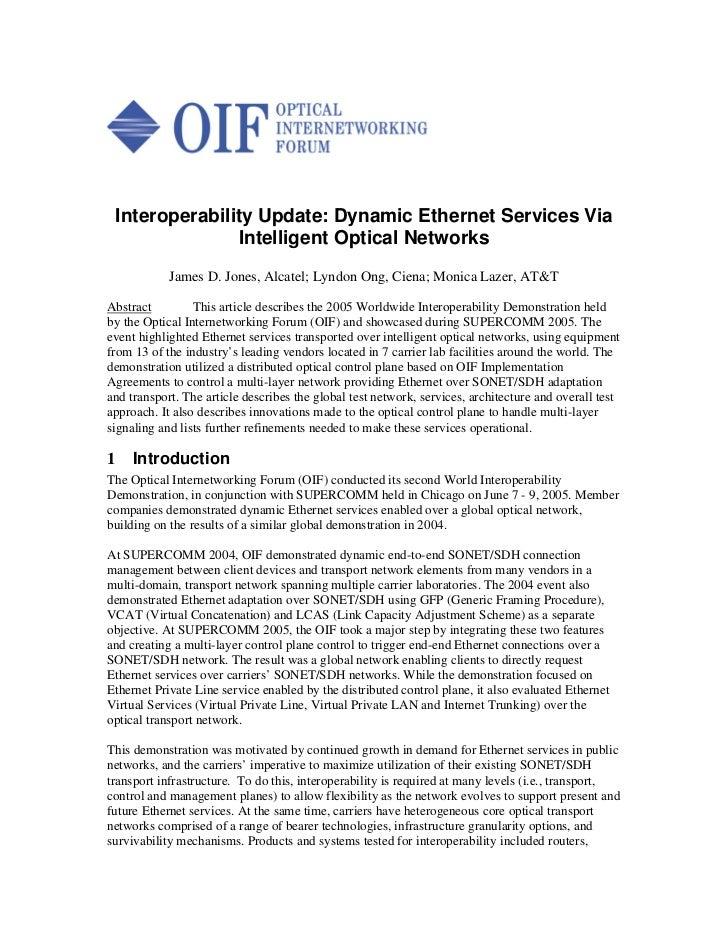 Interoperability Update: Dynamic Ethernet Services Via               Intelligent Optical Networks            James D. Jone...