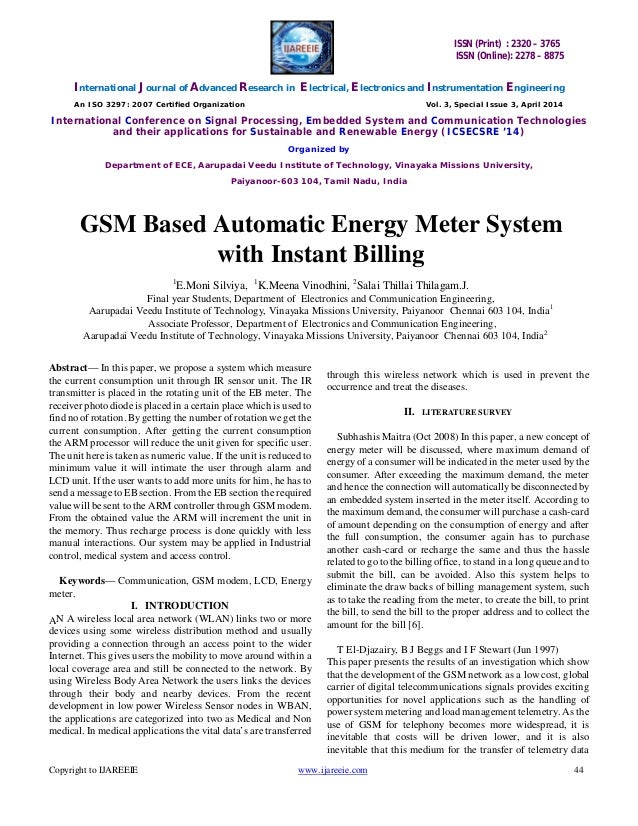 automatic gsm based electricity bill calculating system Gsm basedautomatic energy meter reading  data bill is generated using a web based system software and is  the proposed system for energy billing is automatic.