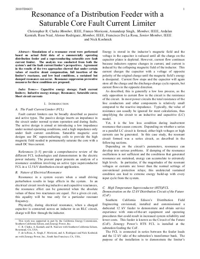 2010TD0433 1Resonance of a Distribution Feeder with aSaturable Core Fault Current LimiterChristopher R. Clarke Member, IEE...