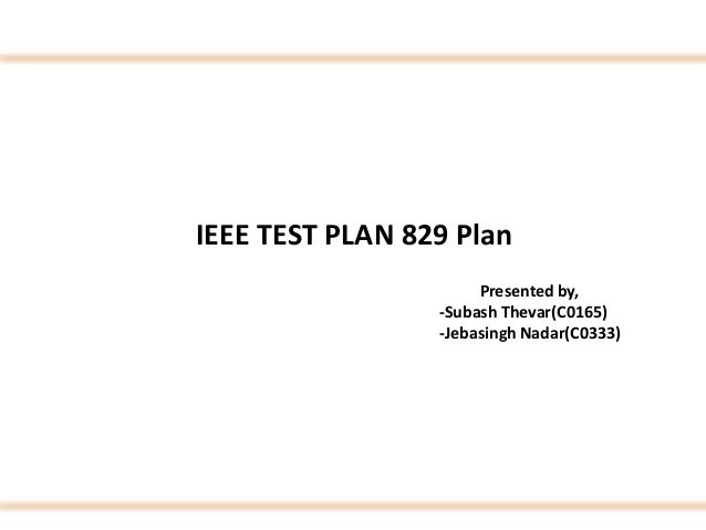 Ieee software testing test cases on online website builder for Ieee 829 test strategy template
