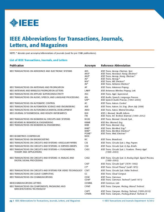 pg 1 IEEE Abbreviations for Transactions, Journals, Letters, and Magazines	 © IEEE Transactions and Journals Department 9/...