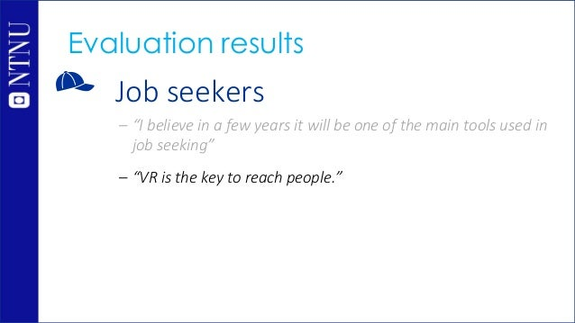 """Job seekers – """"I believe in a few years it will be one of the main tools used in job seeking"""" – """"VR is the key to reach pe..."""