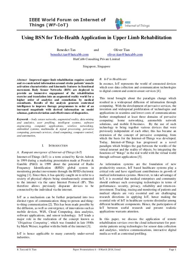 B. Tan and O. Tian Paper Presentation: 6 – 8 March 2014, Seoul Page 1 Using BSN for Tele-Health Application in Upper Limb ...
