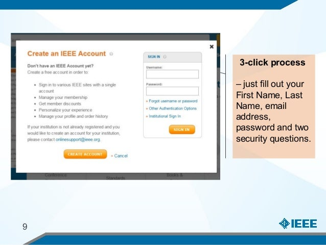 3-click process – just fill out your First Name, Last Name, email address, password and two security questions. 9