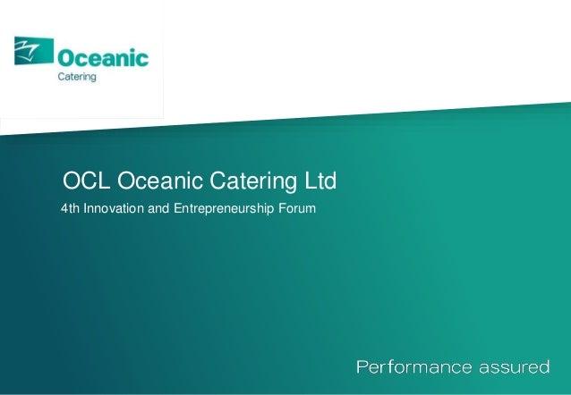 OCL Oceanic Catering Ltd 4th Innovation and Entrepreneurship Forum