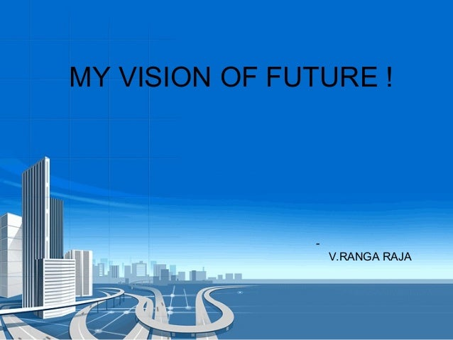 A Vision for Your Future