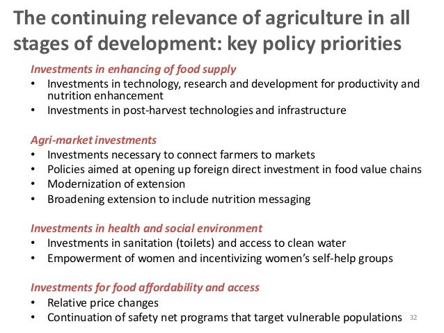 32 The continuing relevance of agriculture in all stages of development: key policy priorities Investments in enhancing of...
