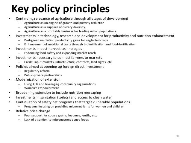 34 Key policy principles • Continuing relevance of agriculture through all stages of development – Agriculture as an engin...