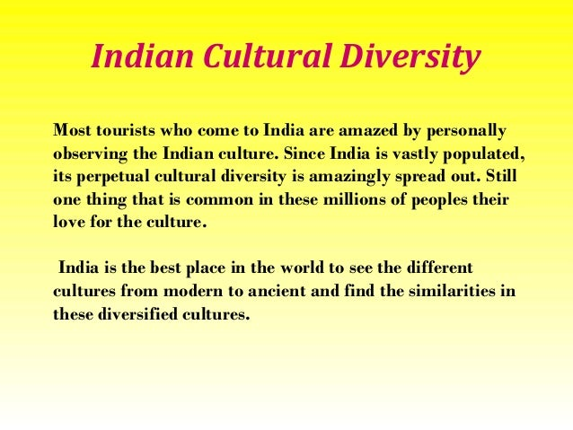 essay on rich diversity of india Unity in diversity india is unique country with culture & heritage is as unique as it is rich also read : incredible india: speech , essay , paragraph.