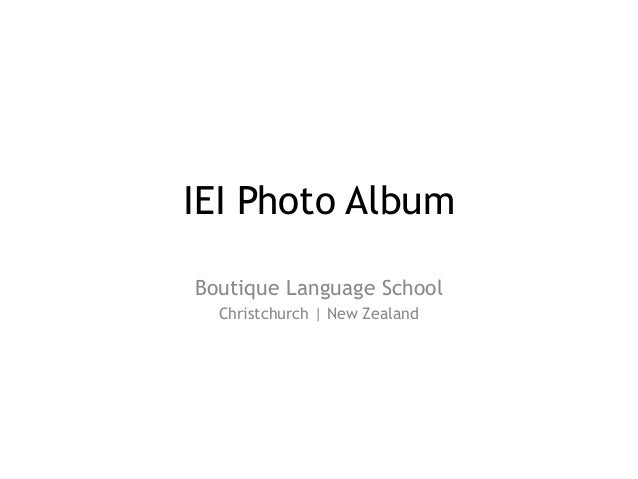 IEI Photo Album Boutique Language School Christchurch | New Zealand