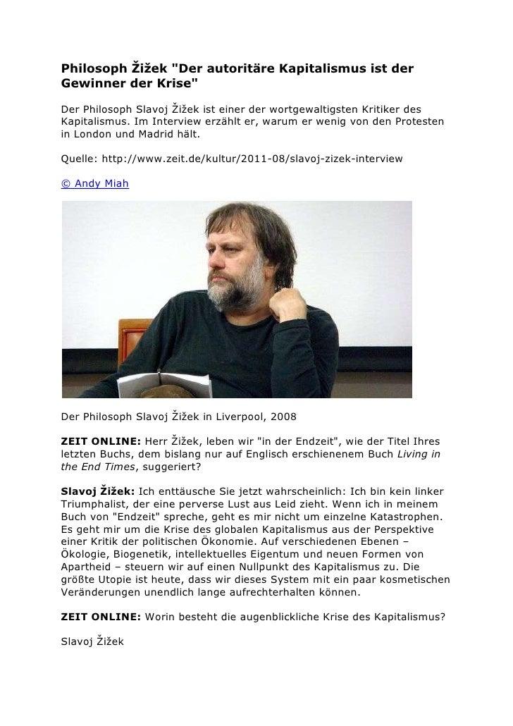 """Philosoph Žižek """"Der autoritäre Kapitalismus ist derGewinner der Krise""""Der Philosoph Slavoj Žižek ist einer der wortgewalt..."""