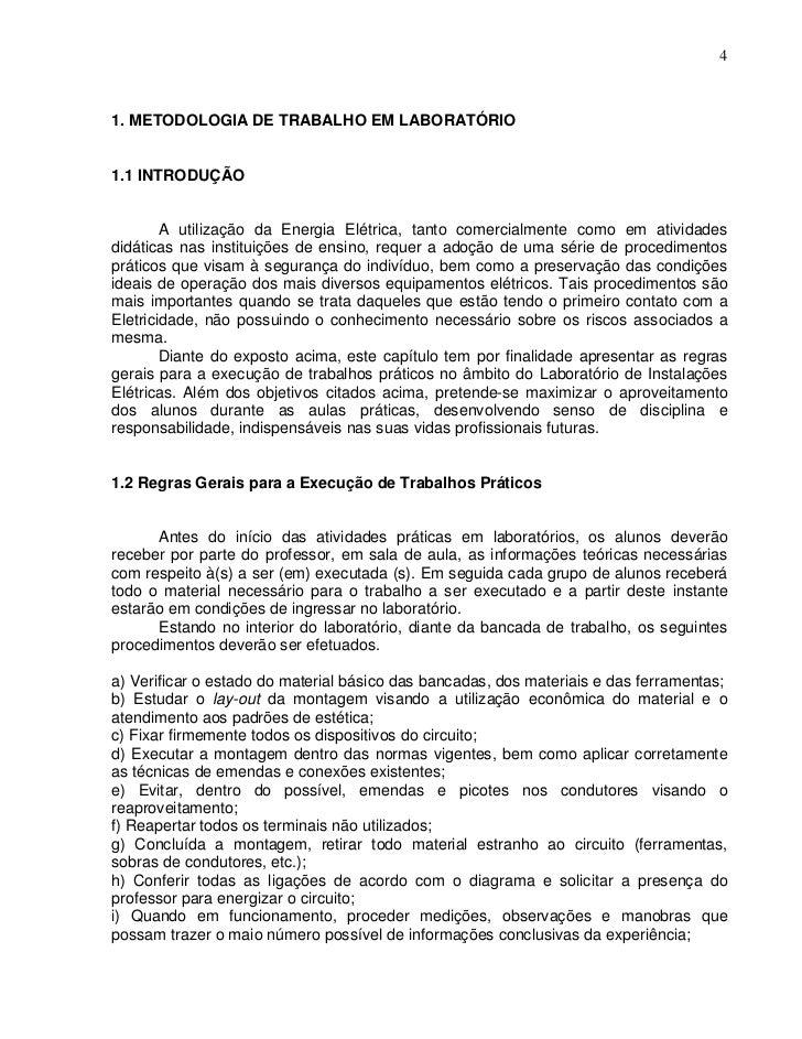 41. METODOLOGIA DE TRABALHO EM LABORATÓRIO1.1 INTRODUÇÃO        A utilização da Energia Elétrica, tanto comercialmente com...