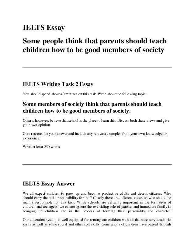 ielts essay some members of society think that parents should teach c  ielts essay some people think that parents should teach children how to be good members of