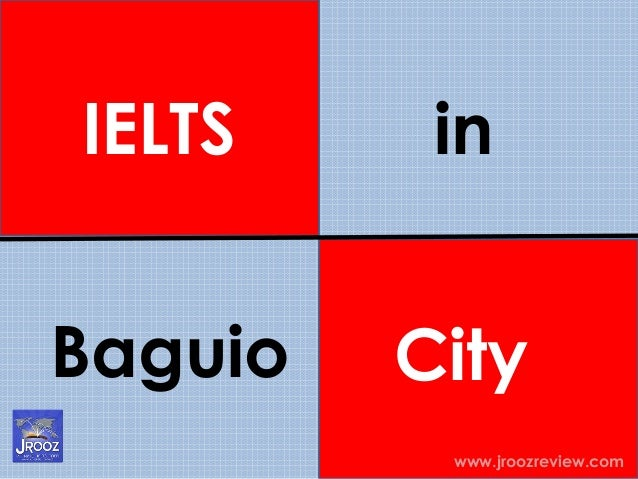 IELTS Baguio www.jroozreview.com in City