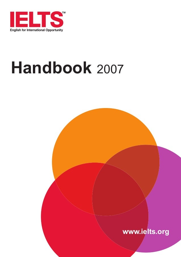ielts handbook This handbook shows how you can use well-established techniques for writing in plain english to create clearer and more informative disclosure documents.