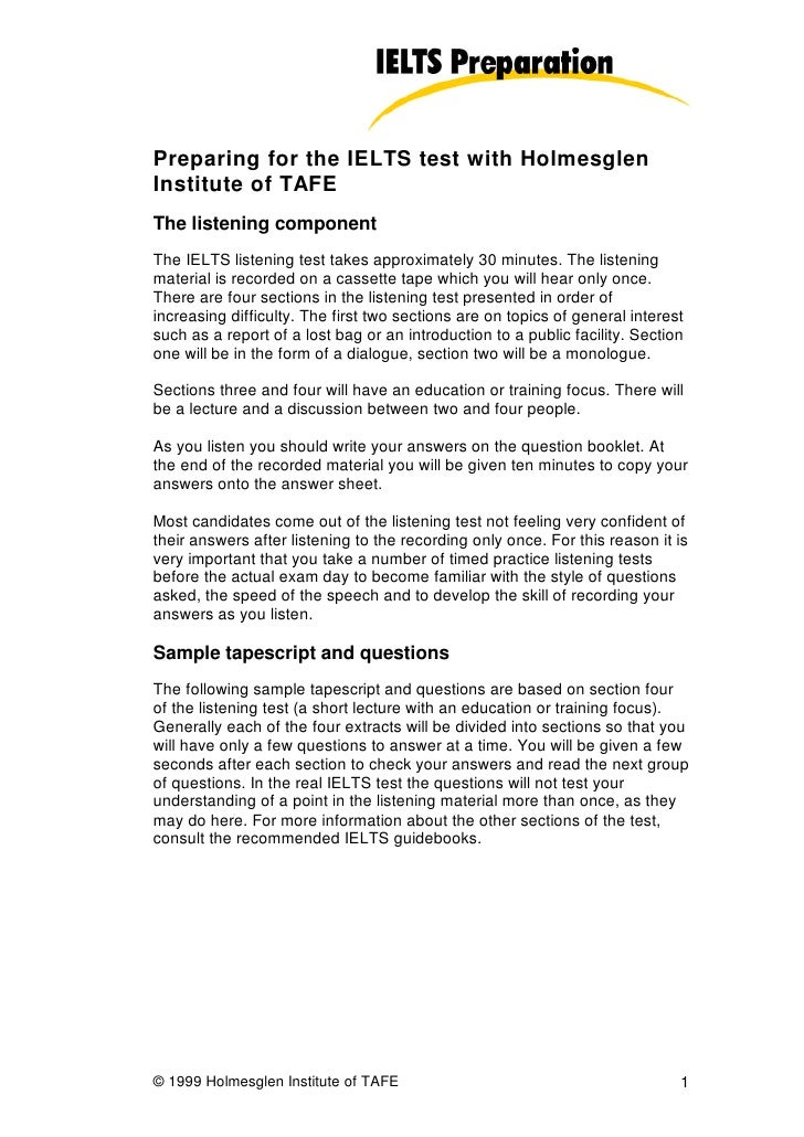 Preparing for the IELTS test with Holmesglen Institute of TAFE The listening component The IELTS listening test takes appr...