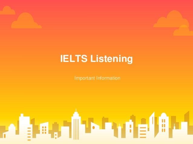 IELTS Listening Important Information