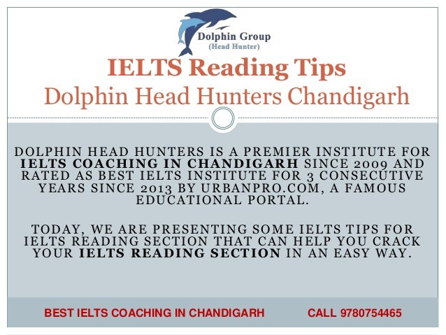 DOLPHIN HEAD HUNTERS IS A PREMIER INSTITUTE FOR IELTS COACHING IN CHANDIGARH SINCE 2009 AND RATED AS BEST IELTS INSTITUTE ...