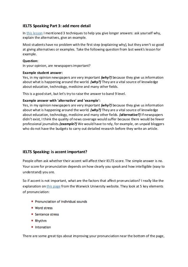 IELTS Speaking Part 3: add more detail In this lesson I mentioned 3 techniques to help you give longer answers: ask yourse...