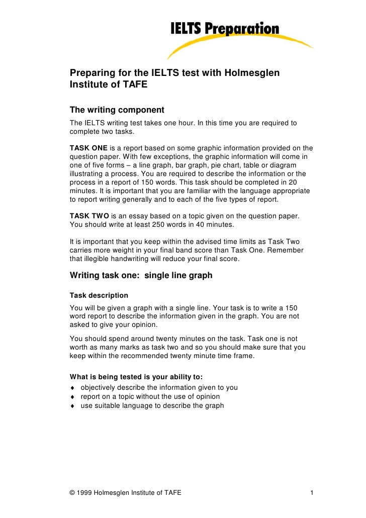 Preparing for the IELTS test with Holmesglen Institute of TAFE  The writing component The IELTS writing test takes one hou...