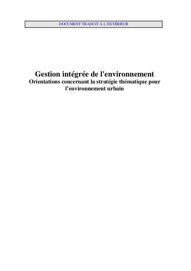 DOCUMENT TRADUIT À L'EXTÉRIEUR  Gestion intégrée de l'environnement Orientations concernant la stratégie thématique pour l...