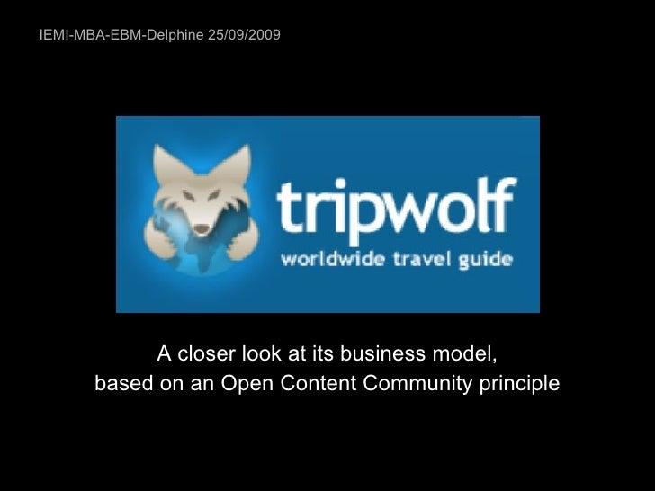 IEMI-MBA-EBM-Delphine 25/09/2009 <ul><li>A closer look at its business model, </li></ul><ul><li>based on an Open Content C...