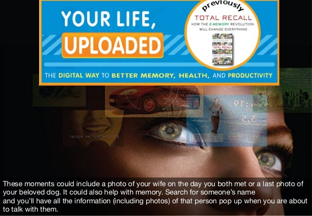 Lifelogging – Beyond Than Just Counting Steps How can you organize and browse all the video, audio, image and text data yo...