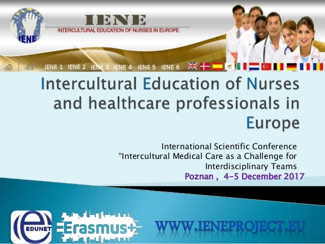 """International Scientific Conference """"Intercultural Medical Care as a Challenge for Interdisciplinary Teams Poznan , 4-5 De..."""