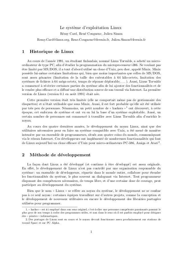 Le syst`eme d'exploitation Linux R´emy Card, Ren´e Cougnenc, Julien Simon Remy.Card@linux.org, Rene.Cougnenc@freenix.fr, J...