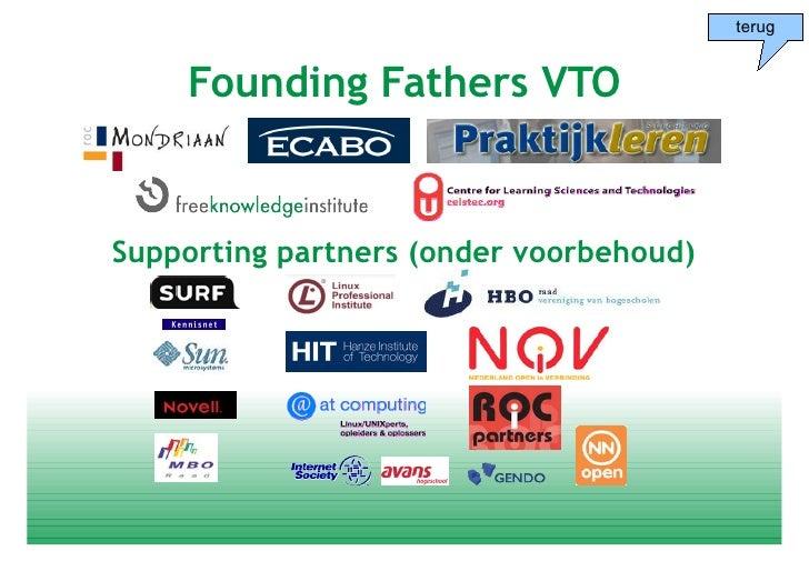 terug       Founding Fathers VTO   Supporting partners (onder voorbehoud)