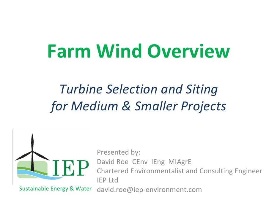 Farm Wind Overview             Turbine Selection and Siting           for Medium & Smaller Projects                       ...