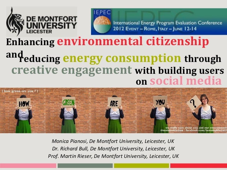 Enhancing environmental citizenshipand  reducing energy consumption throughcreative engagement with building users        ...
