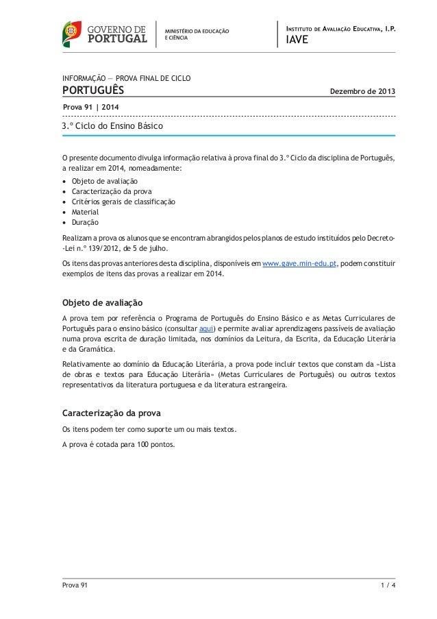 Prova 91 1 / 4 O presente documento divulga informação relativa à prova final do 3.º Ciclo da disciplina de Português, a ...