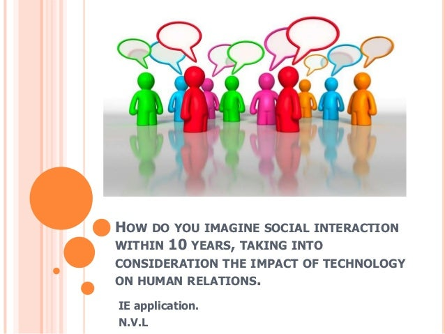 how do you imagine social interaction The sociological imagination is the ability to see things socially and how they interact and influence each other to have a sociological imagination, a person must be able to pull away from the situation and think from an alternative point of view.
