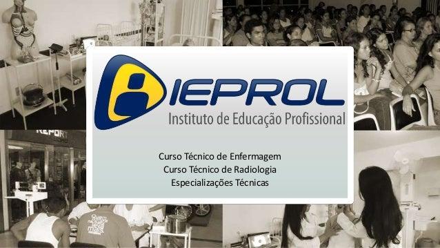 Curso Técnico de Enfermagem Curso Técnico de Radiologia Especializações Técnicas