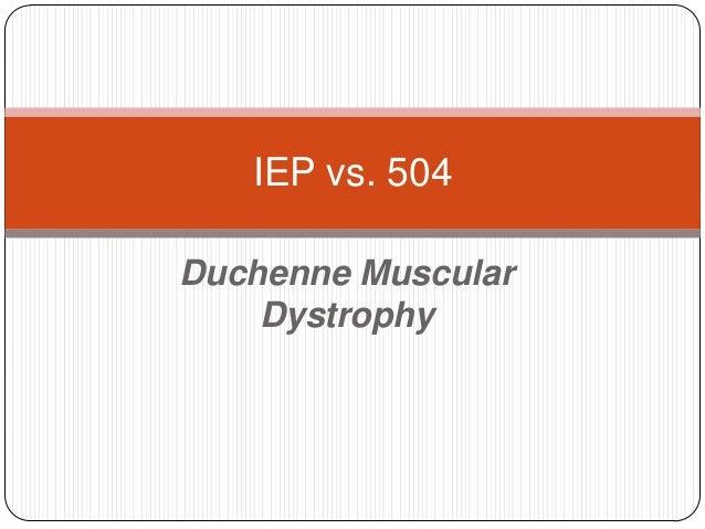 Duchenne Muscular Dystrophy IEP vs. 504