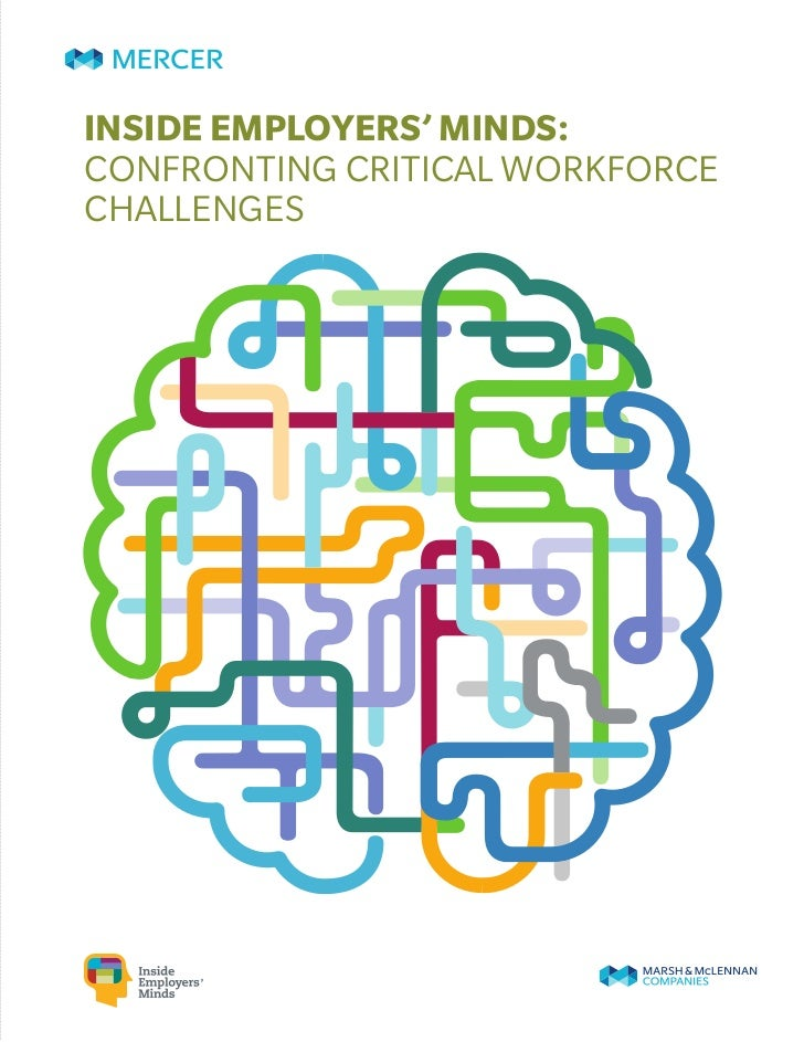 INSIDE EMPLOYERS' MINDS:CONFRONTING CRITICAL WORKFORCECHALLENGES