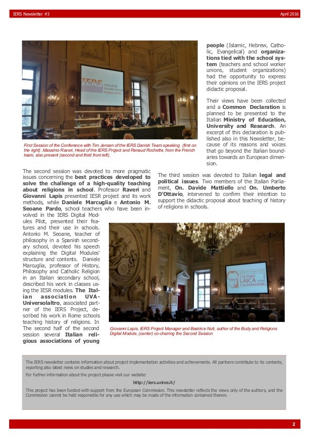 2 IERS Newsletter #3 April 2016 The second session was devoted to more pragmatic issues concerning the best practices deve...
