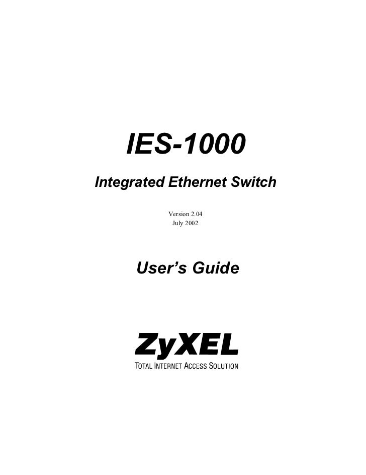 IES-1000Integrated Ethernet Switch          Version 2.04           July 2002     User's Guide