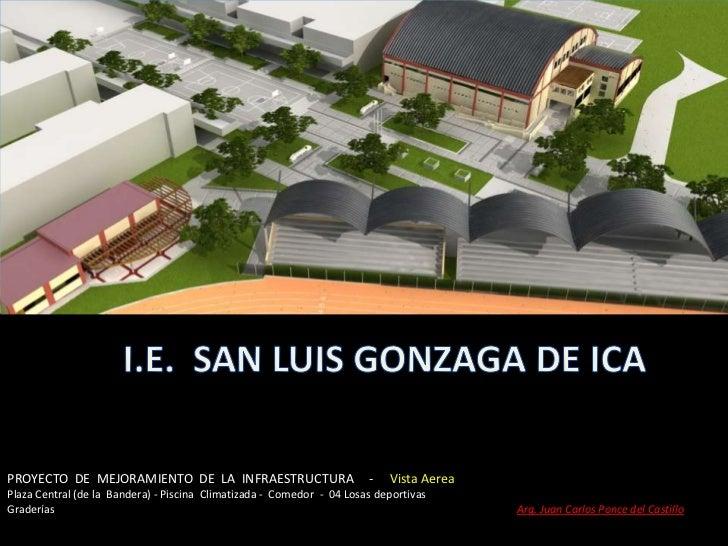 PROYECTO  DE  MEJORAMIENTO  DE  LA  INFRAESTRUCTURA     -     Vista Aerea<br />Plaza Central (de la  Bandera) - Piscina  C...